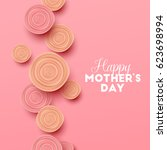 happy mothers day background... | Shutterstock .eps vector #623698994