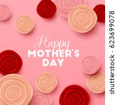 happy mothers day background... | Shutterstock .eps vector #623699078