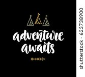 adventure awaits hipster photo... | Shutterstock .eps vector #623738900