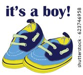 newborn shoes for boy. it's a... | Shutterstock .eps vector #623746958