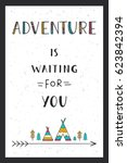 phrase adventure is waiting for ... | Shutterstock .eps vector #623842394