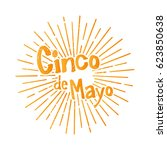 cinco de mayo. greeting card | Shutterstock .eps vector #623850638