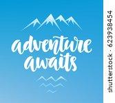 adventure awaits inspiration... | Shutterstock .eps vector #623938454