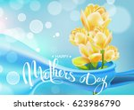 happy mothers day. lettering. ... | Shutterstock .eps vector #623986790