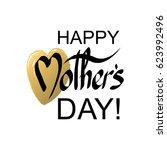 happy mother's day handwritten...   Shutterstock .eps vector #623992496