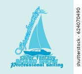 nautical design  sailor  ... | Shutterstock . vector #624070490
