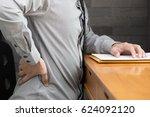 businessman backache at work ... | Shutterstock . vector #624092120