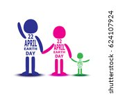happy earth day  concept to... | Shutterstock .eps vector #624107924