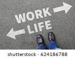 work life balance living stress ... | Shutterstock . vector #624186788