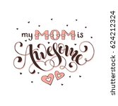 mothers day greeting card. my... | Shutterstock .eps vector #624212324