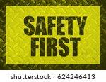 safety first | Shutterstock . vector #624246413
