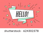 ribbon banner with text hello... | Shutterstock . vector #624302378