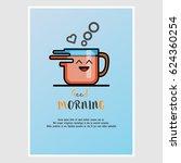 vector greetings in the morning....   Shutterstock .eps vector #624360254