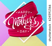 happy mother day  spring...   Shutterstock .eps vector #624591566