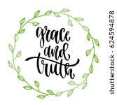 grace and truth. vector... | Shutterstock .eps vector #624594878