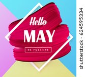 hello may holiday vector spring ... | Shutterstock .eps vector #624595334