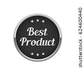 silver black best product round ... | Shutterstock .eps vector #624600440