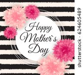 happy mother s day cute... | Shutterstock .eps vector #624605489