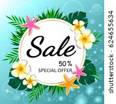 summer sale. summer background... | Shutterstock .eps vector #624655634