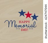 happy memorial national... | Shutterstock .eps vector #624747044