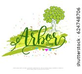 illustration of arbor day... | Shutterstock .eps vector #624748706