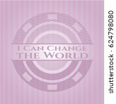 i can change the world badge... | Shutterstock .eps vector #624798080