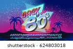 back to the 80's banner with... | Shutterstock .eps vector #624803018