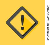 exclamation danger sign... | Shutterstock . vector #624809804