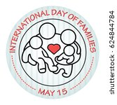 international day of families.... | Shutterstock .eps vector #624844784