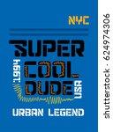 new york super cool dude t... | Shutterstock .eps vector #624974306