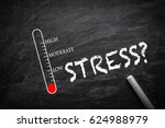 stress level on blackboard.  | Shutterstock . vector #624988979