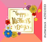 mother's day greeting card with ... | Shutterstock .eps vector #625013333