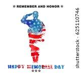 happy memorial day. remember... | Shutterstock . vector #625110746
