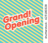 grand opening sign vector. | Shutterstock .eps vector #625180328