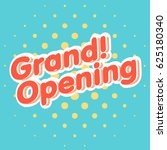 grand opening sign vector. | Shutterstock .eps vector #625180340