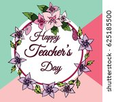 happy teachers day vector... | Shutterstock .eps vector #625185500
