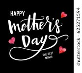 happy mother's day calligraphy... | Shutterstock .eps vector #625271594