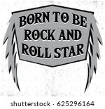 born to be rock'n roll star... | Shutterstock .eps vector #625296164