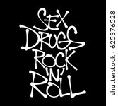 sex  drugs  rock and roll  ... | Shutterstock .eps vector #625376528