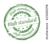 high standard grunge stamp.   Shutterstock . vector #625600298