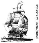 hand drawn vintage sailing ship. | Shutterstock . vector #625656968
