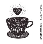 quote on coffee cup. vector... | Shutterstock .eps vector #625749548