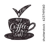 quote on coffee cup. coffee is... | Shutterstock .eps vector #625749560