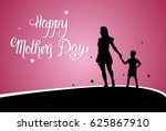 happy mother day  silhouette... | Shutterstock .eps vector #625867910