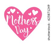 happy mother day  spring... | Shutterstock .eps vector #625871249