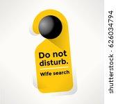 do not disturb door sign with... | Shutterstock .eps vector #626034794
