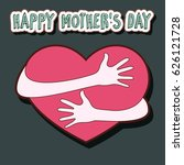 happy mother's day greeting card | Shutterstock .eps vector #626121728