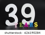 letters and numbers thirty nine ... | Shutterstock . vector #626190284
