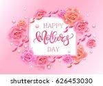 happy mother's day vector hand... | Shutterstock .eps vector #626453030