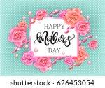 happy mother's day vector hand... | Shutterstock .eps vector #626453054